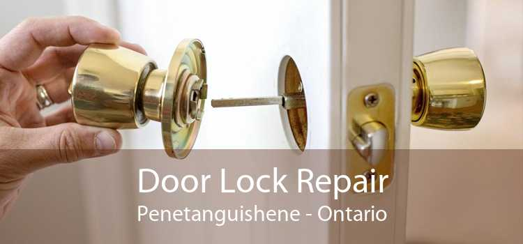 Door Lock Repair Penetanguishene - Ontario