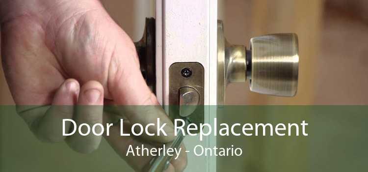 Door Lock Replacement Atherley - Ontario