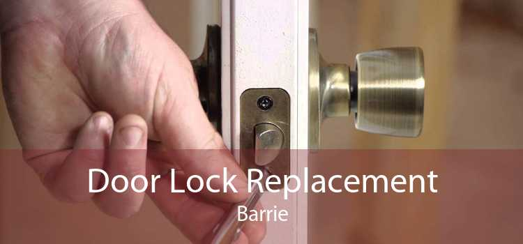 Door Lock Replacement Barrie