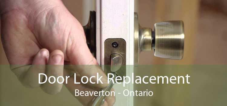 Door Lock Replacement Beaverton - Ontario