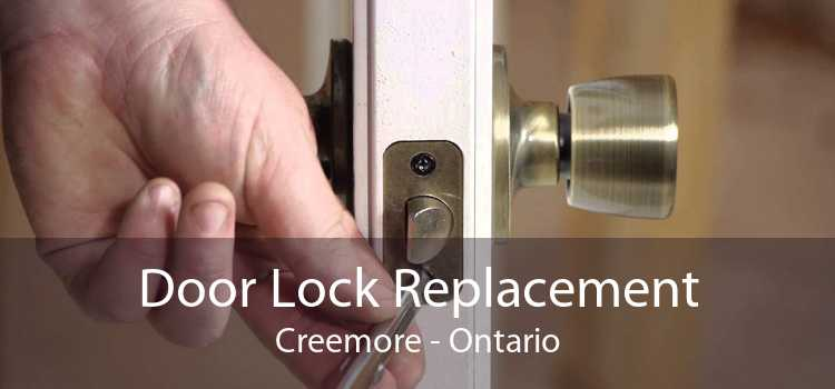 Door Lock Replacement Creemore - Ontario