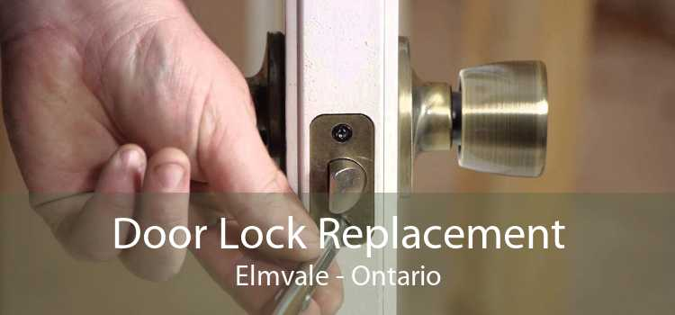 Door Lock Replacement Elmvale - Ontario