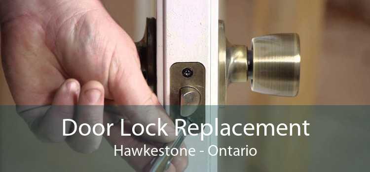 Door Lock Replacement Hawkestone - Ontario
