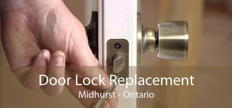 Door Lock Replacement Midhurst - Ontario