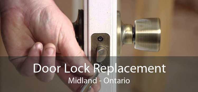 Door Lock Replacement Midland - Ontario