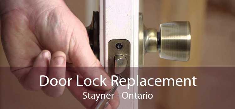Door Lock Replacement Stayner - Ontario
