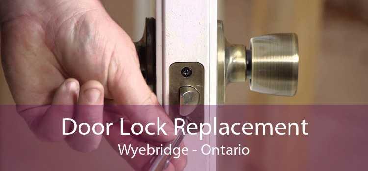 Door Lock Replacement Wyebridge - Ontario