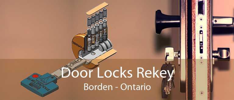 Door Locks Rekey Borden - Ontario