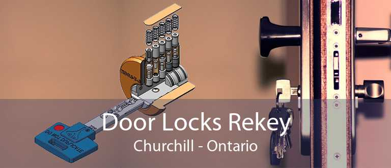 Door Locks Rekey Churchill - Ontario