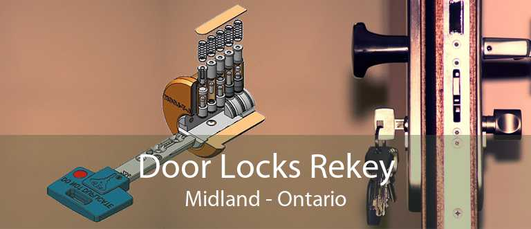 Door Locks Rekey Midland - Ontario