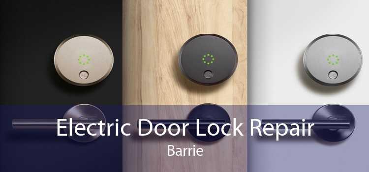 Electric Door Lock Repair Barrie