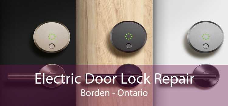 Electric Door Lock Repair Borden - Ontario