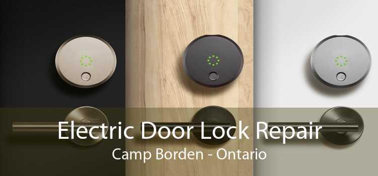 Electric Door Lock Repair Camp Borden - Ontario