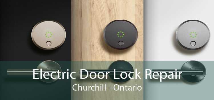 Electric Door Lock Repair Churchill - Ontario