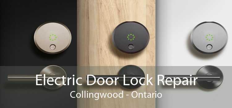 Electric Door Lock Repair Collingwood - Ontario