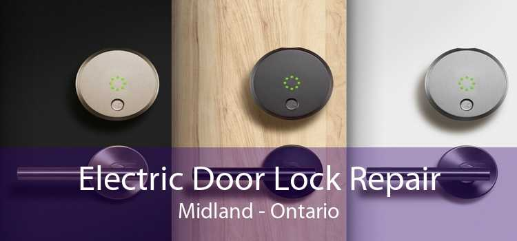 Electric Door Lock Repair Midland - Ontario