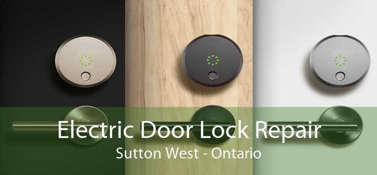 Electric Door Lock Repair Sutton West - Ontario