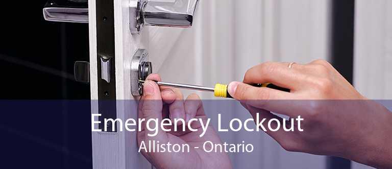 Emergency Lockout Alliston - Ontario