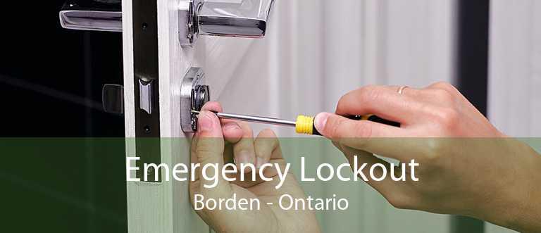 Emergency Lockout Borden - Ontario