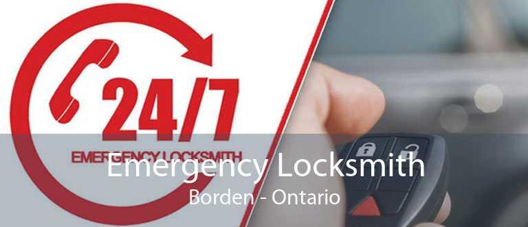Emergency Locksmith Borden - Ontario