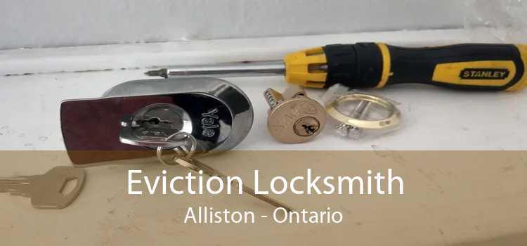 Eviction Locksmith Alliston - Ontario