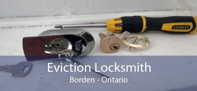 Eviction Locksmith Borden - Ontario