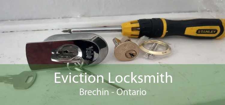 Eviction Locksmith Brechin - Ontario