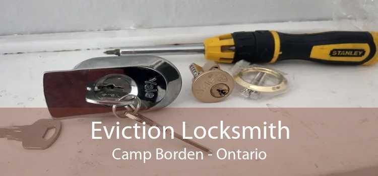 Eviction Locksmith Camp Borden - Ontario
