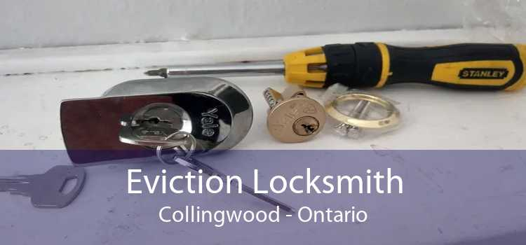 Eviction Locksmith Collingwood - Ontario