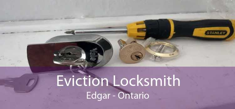 Eviction Locksmith Edgar - Ontario