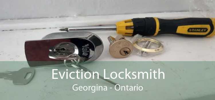 Eviction Locksmith Georgina - Ontario