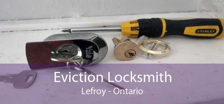 Eviction Locksmith Lefroy - Ontario