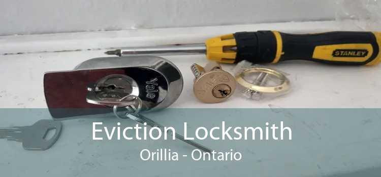 Eviction Locksmith Orillia - Ontario