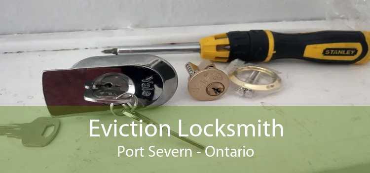 Eviction Locksmith Port Severn - Ontario