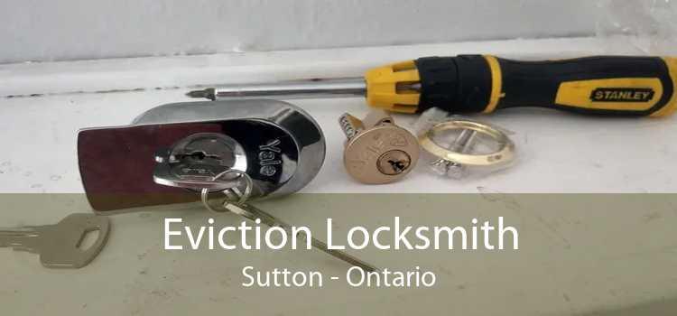 Eviction Locksmith Sutton - Ontario