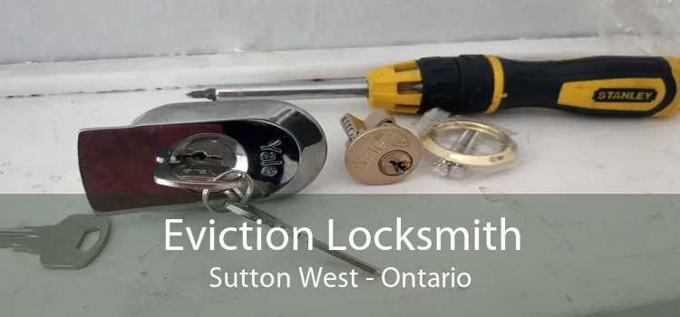 Eviction Locksmith Sutton West - Ontario
