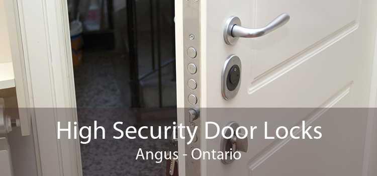 High Security Door Locks Angus - Ontario