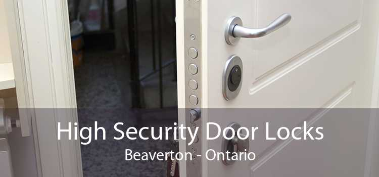 High Security Door Locks Beaverton - Ontario