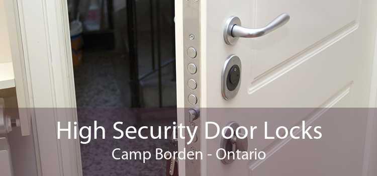 High Security Door Locks Camp Borden - Ontario