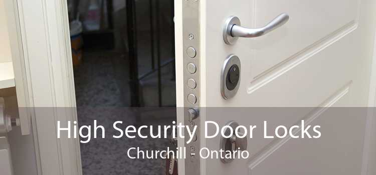 High Security Door Locks Churchill - Ontario