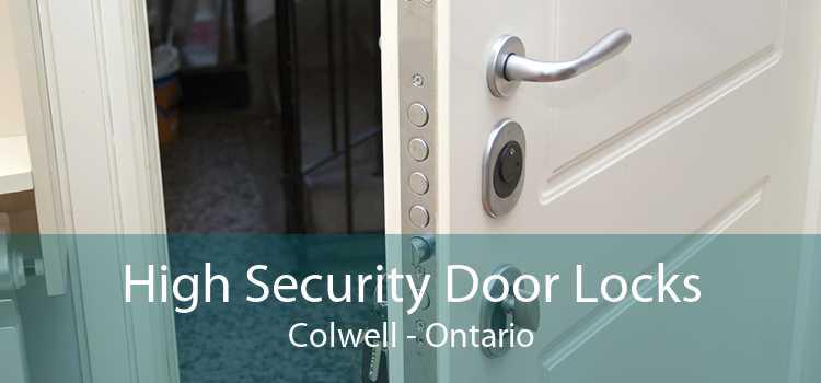 High Security Door Locks Colwell - Ontario