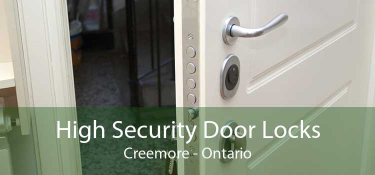 High Security Door Locks Creemore - Ontario
