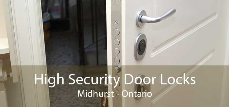 High Security Door Locks Midhurst - Ontario