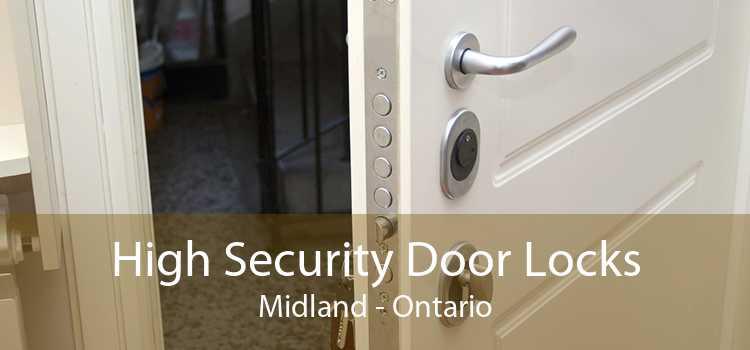 High Security Door Locks Midland - Ontario