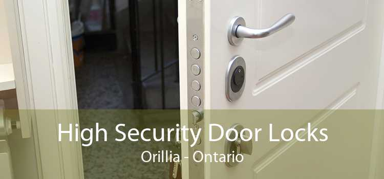 High Security Door Locks Orillia - Ontario