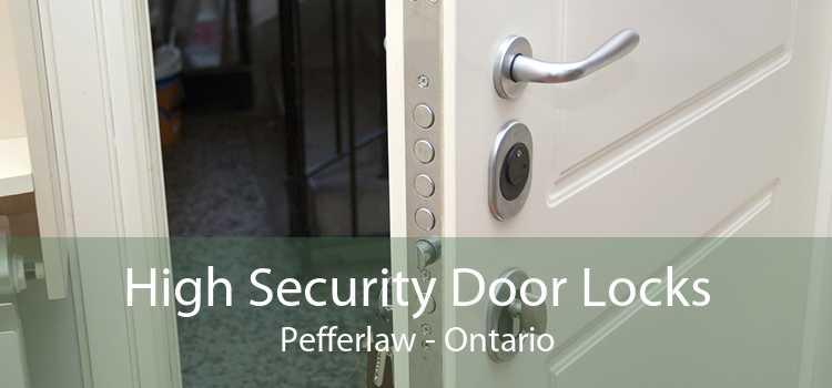 High Security Door Locks Pefferlaw - Ontario
