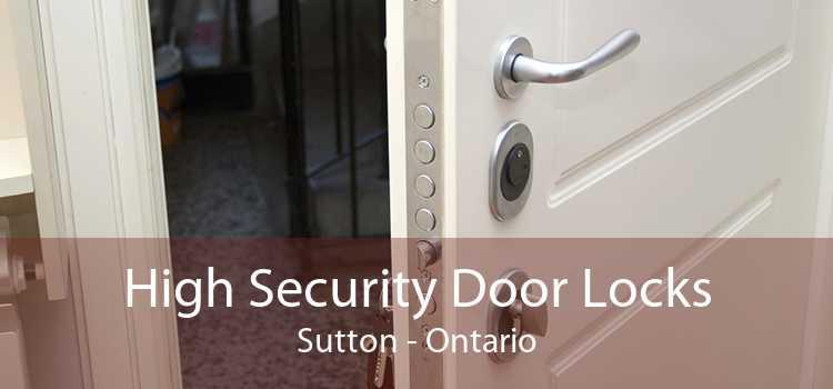 High Security Door Locks Sutton - Ontario
