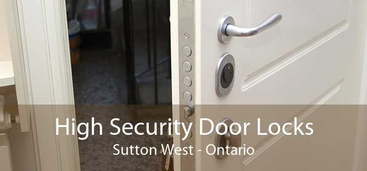 High Security Door Locks Sutton West - Ontario