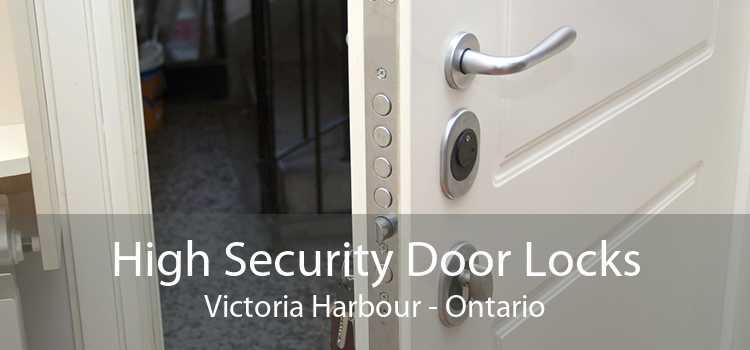 High Security Door Locks Victoria Harbour - Ontario