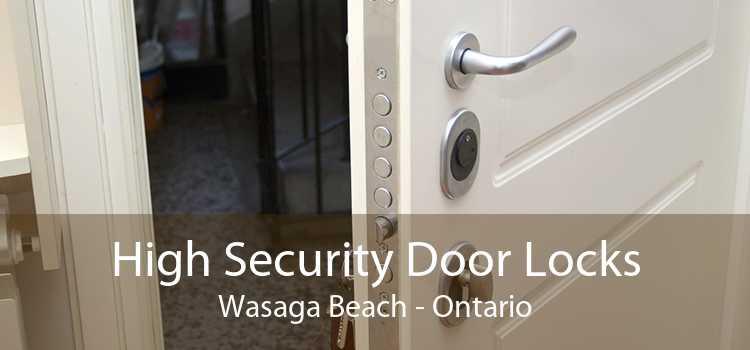 High Security Door Locks Wasaga Beach - Ontario